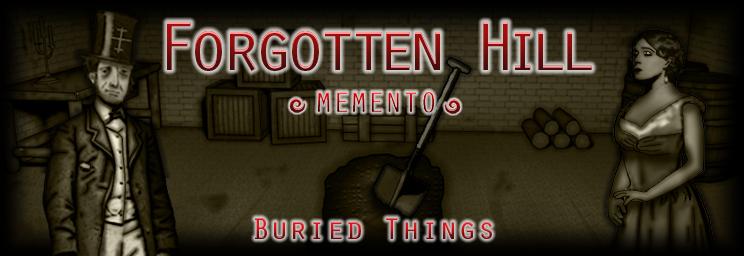 Forgotten Hill Memento