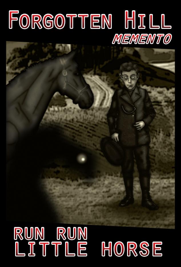 F. H. MEMENTO: Run Run Little Horse